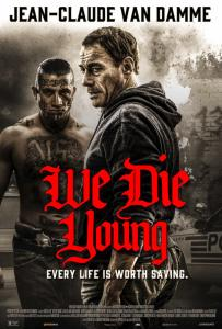 We Die Young Online Subtitrat In Romana